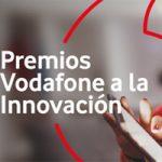 Abierto el plazo de presentación de candidaturas a los XII Premios Vodafone a la Innovación