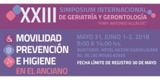"""XXIII Simposium Internacional de Geriatría y Gerontología """"Fray Antonio Alcalde"""""""