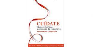 """""""Cuídate"""", un libro que recoge relatos y vivencias personales de quince cuidadores"""