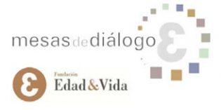 Nueva edición de las Mesas de Diálogo sobre envejecimiento y salud mental de Edad&Vida