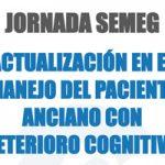 La SEMEG organiza la jornada Actualización en el Manejo del Paciente Anciano con Deterioro Cognitivo