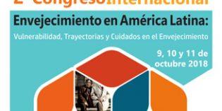 II Congreso Internacional Envejecimiento en América Latina: Vulnerabilidad, Trayectorias y Cuidados en el Envejecimiento