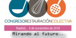Madrid acogerá el 6 de noviembre el IVCongreso de Restauración Colectiva