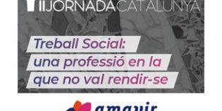 """II Jornada Amavir en Catalunya: """"Treball Social, una professió en la que no val rendirse"""""""