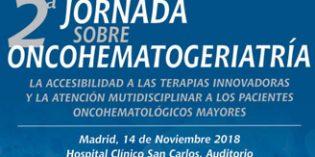 2ª Jornada sobre Oncohematogeriatría: La equidad en terapias innovadoras en los pacientes Oncohematológicos mayores