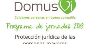 La protección jurídica de las personas mayores, a debate en una jornada de DomusVi