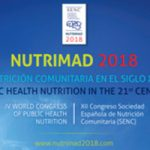 Madrid acogerá NUTRIMAD 2018 – XII Congreso de la Sociedad Española de Nutrición Comunitaria