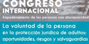 """Congreso """"La voluntad de la persona en la protección jurídica de adultos: oportunidades, riesgos y salvaguardias"""""""