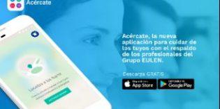 Acércate, primera app de asistencia a familiares diseñada por el Grupo EULEN