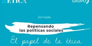 Grupo 5 analiza en una jornada el papel de la ética en el futuro de las políticas sociales