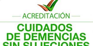 """La residencia La Verneda recibe la acreditación """"Cuidados de Demencias sin Sujeciones físicas"""""""