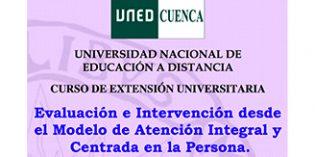 La UNED imparte un curso sobre Evaluación e Intervención desde el modelo de Atención Integral y Centrada en la Persona