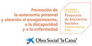 """Programa de Ayudas de la Obra Social """"la Caixa""""  para la atención al envejecimiento, la discapacidad y la enfermedad"""