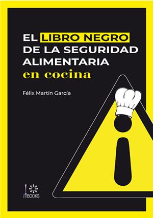 geriatricarea libro negro de la seguridad alimentaria