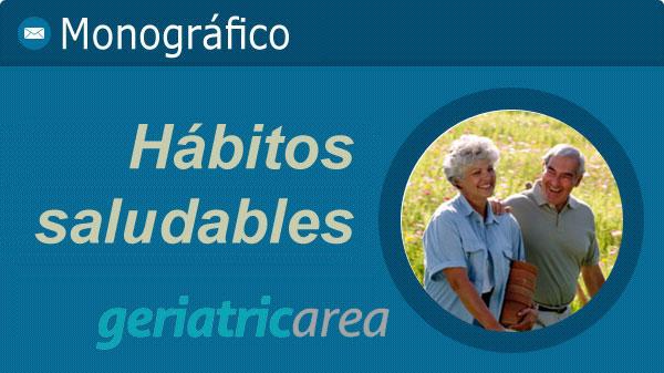 geriatricarea monografico habitos saludables