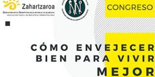 """""""Cómo envejecer bien para vivir mejor"""", lema del XVIII Congreso Zahartzaroa y XI Congreso SNGG"""
