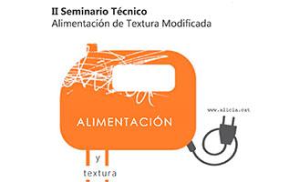 Fundación Alícia imparte el II Seminario Técnico sobre Alimentación de Textura Modificada