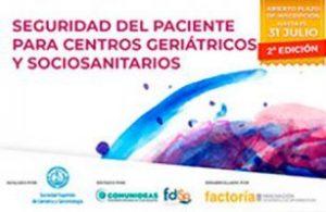 Segunda edición del curso online Seguridad del Paciente para centros geriátricos y sociosanitarios