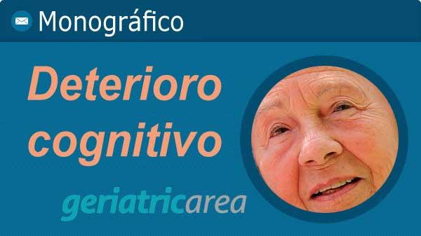 Monografico geriatricarea deterioro cognitivo